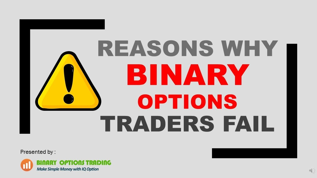 Why binary options trading