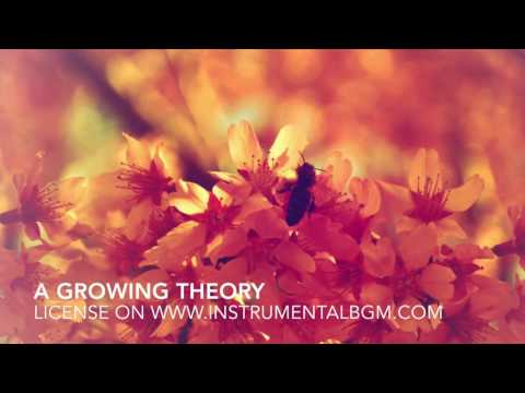 A Growing Theory - science discovery music