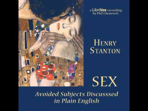 Sex: Avoided Subjects Discussed in Plain English  by  Henry STANTON |  AudioBook