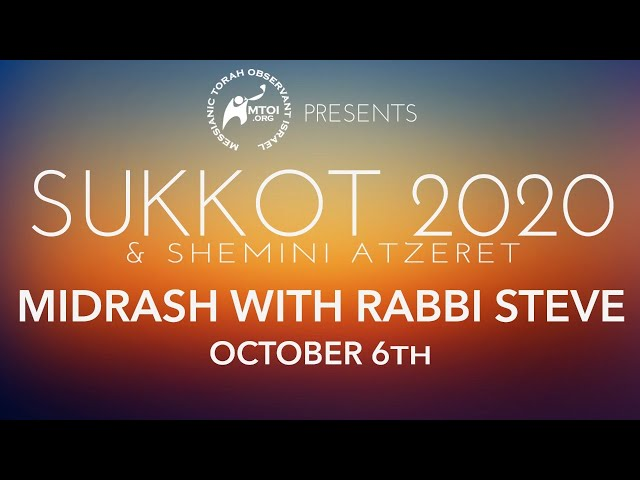 MTOI Sukkot 2020 | Midrash with Rabbi Steve | 10-6-2020
