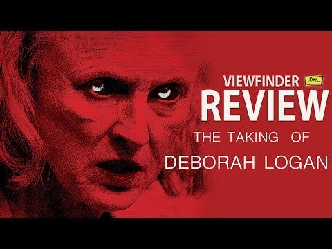 Review The Taking of Deborah Logan  [ Viewfinder :  วิวไฟน์เดอร์ ]