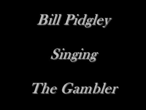 Bill Pidgley - The Gambler - Kenny Rogers Cover - CD's On eBay Just Type Bill Pidgley