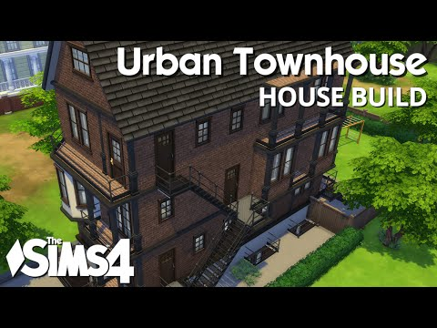 The sims 4 house building urban townhouse for Yt house music