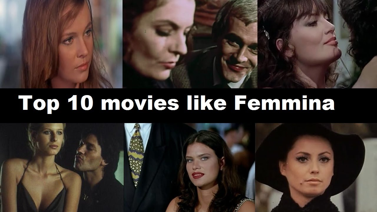 Download Top 10 movies like Femmina
