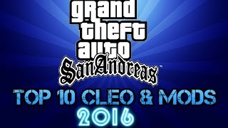 Gta San Andreas Top 10 Best Cleo & Mods 2016!