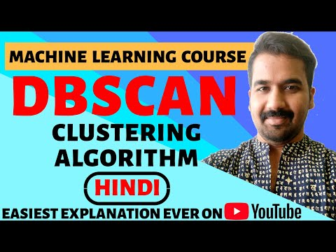 DBSCAN (Density Based Spatial Clustering Of Applications With Noise) Ll Machine Learning (Hindi)