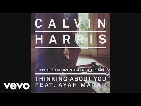 Thinking About You (EDX's Belo Horizonte At Night Remix) (Audio)