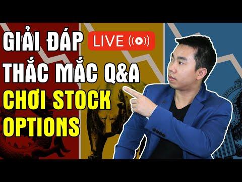 Live Q&A: Giải đáp thắc mắc stock options | Hướng dẫn chơi stocks, options trading | Đầu tư cổ phiếu