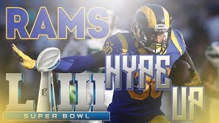 Los Angeles Rams Superbowl Hype Up | SBIII 2019