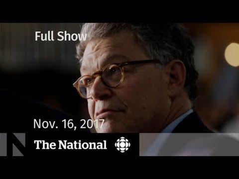 The National for Thursday November 16, 2017 - Al Franken, doping, marijuana