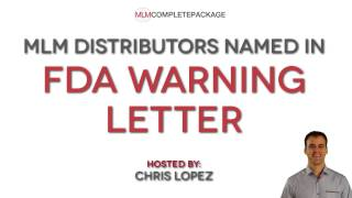 FDA Warning Letters sent to doTerra and Young Living: Make Sure You Don't One! (MLM #087)