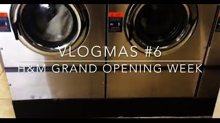 Vlogmas #6: h&m Grand Opening Week Thumbnail