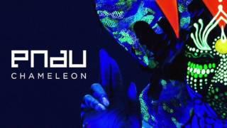 PNAU - Chameleon [1 HOUR]