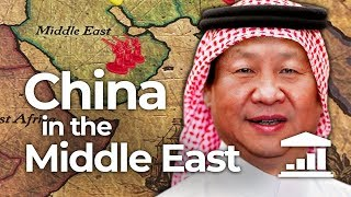 The CHINESE Conquest of the MIDDLE EAST - VisualPolitik EN