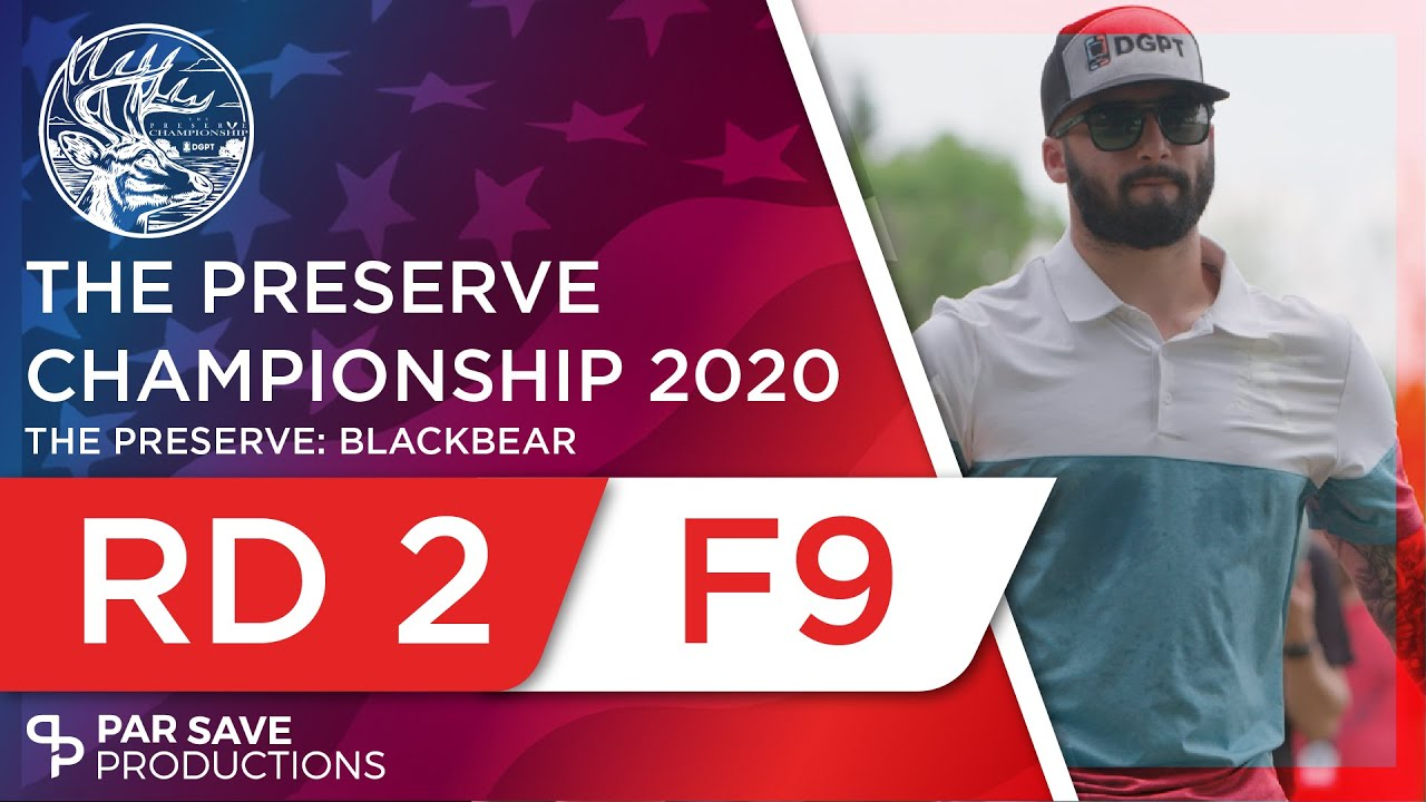 The Preserve Championship 2020 - Round 2 of 3, Front 9 - Keith, Gibson, Bailey, McMahon