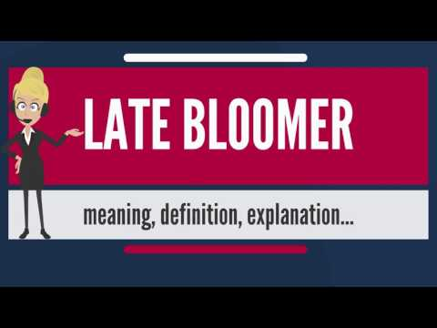 what-is-late-bloomer?-what-does-late-bloomer-mean?-late-bloomer-meaning,-definition-&-explanation