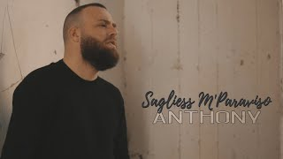 Anthony - Sagliess M'Paraviso (Video Ufficiale 2021)