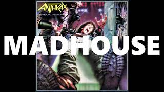 Anthrax - Madhouse  (Remastered 2020)