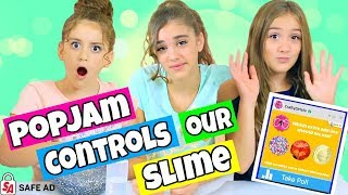 PopJam Controls Our Slime!