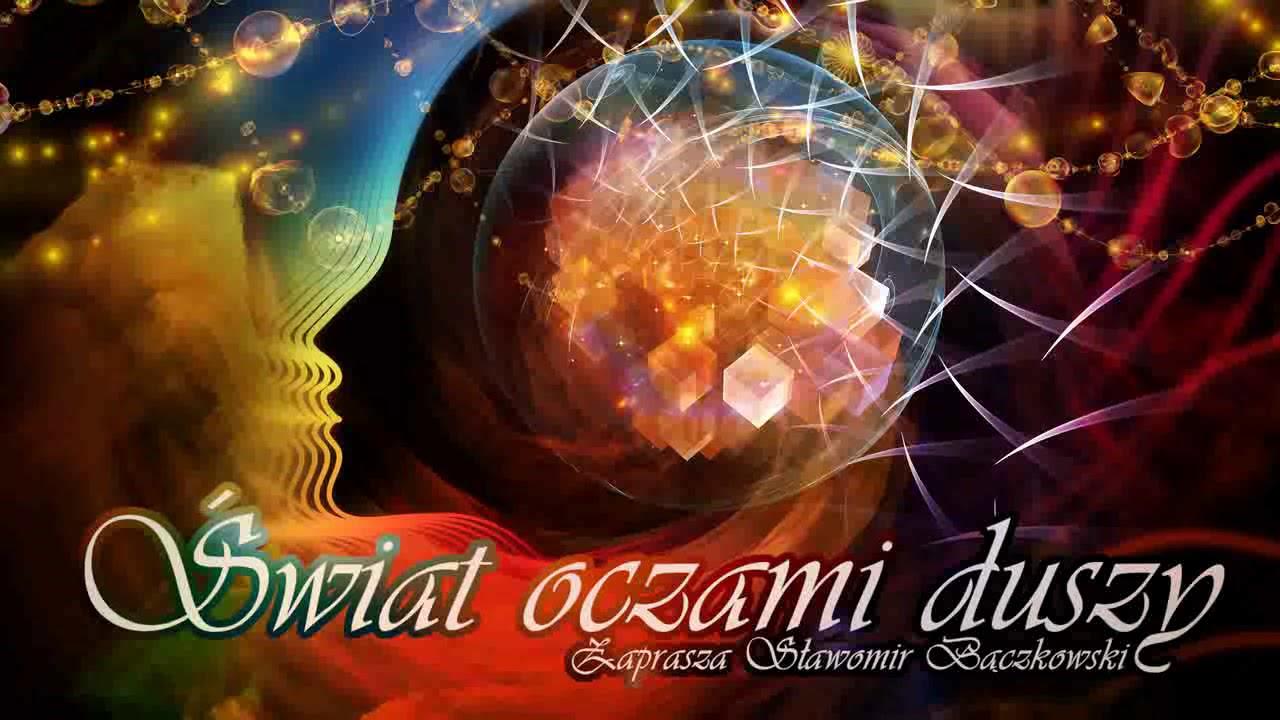 Świat oczami duszy. Audycja o świadomości - 059 - Utkaj sobie szatę z nici doświadczenia