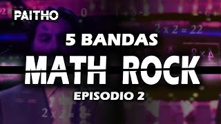 5 BANDAS MATH ROCK (EPISODIO II) | EMO PUNK EDITION