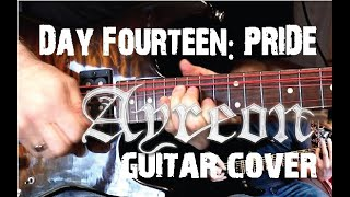 Day Fourteen: Pride - Ayreon // Electric Guitar Cover (with solo)