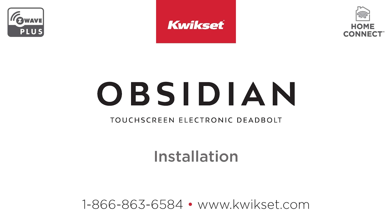 Kwikset Obsidian Installation (Z-Wave Plus)