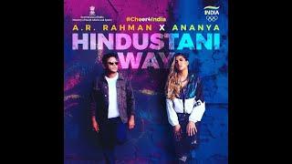 Hindustani Way Song A R Rahman And Ananya Birla Tokyo Olympics 2021 Song Cheer4India