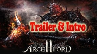 Archlord 2 Trailer Both Cinematic and Story Intro