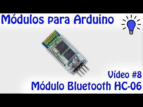 Módulos Para Arduino - Vídeo 08 - Bluetooth HC-06
