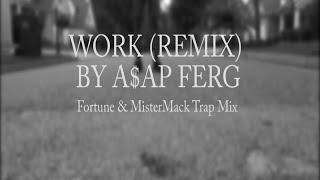 work remix aap ferg trap mix