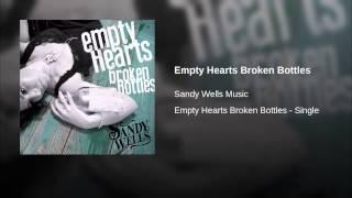 Empty Hearts Broken Bottles