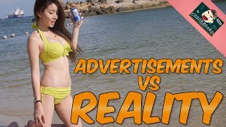 Advertisements Vs Reality