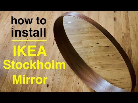How To Install Ikea Stockholm Mirror