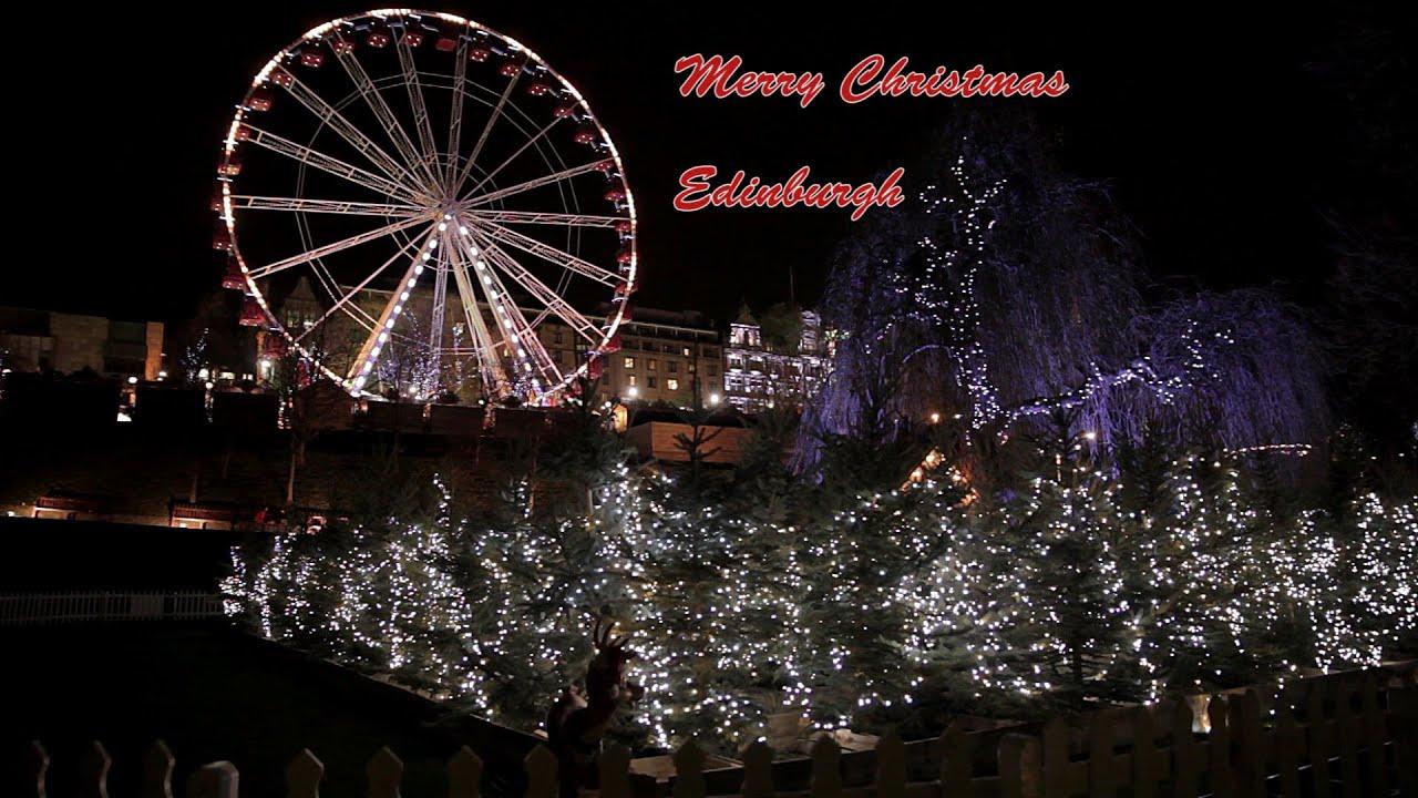 Edinburgh Christmas (Scotland) - YouTube