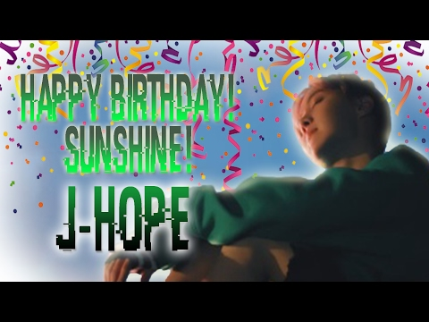 ''Happy Birthday Sunshine!'' - J-Hope (Ain't my fault)