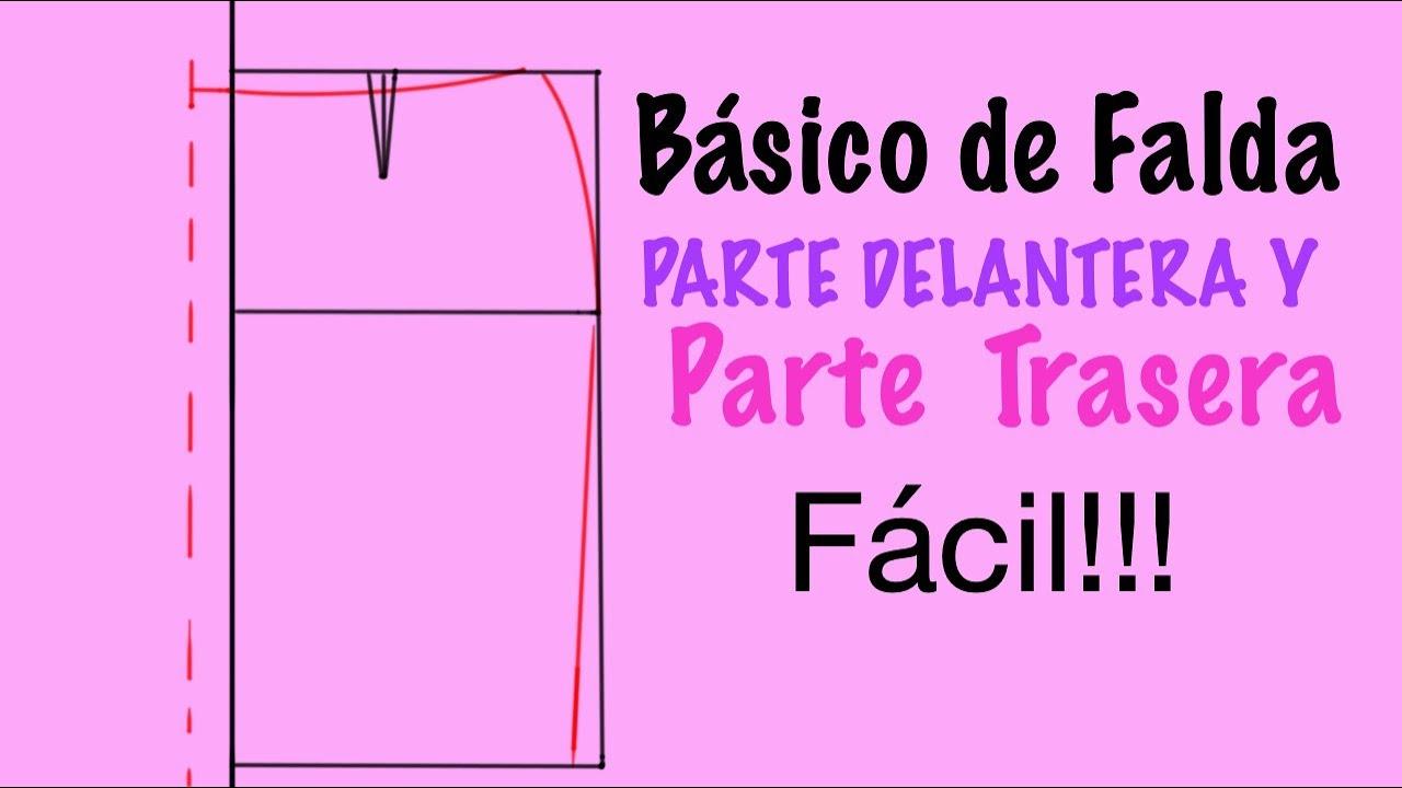 TRAZOS BASICOS DE LA FALDA (DELANTERO Y TRASERO) - YouTube