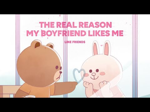 Line friends valentine's day SP| The Real Reason My Boyfriend Likes Me?!