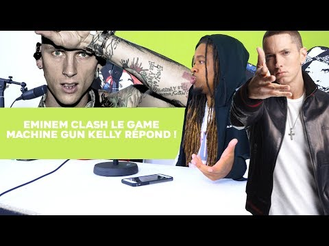 Eminem clash le game, Machine Gun Kelly repond !