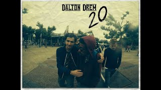 Dalton Drem - 20 (Amsterdam Trip Video)