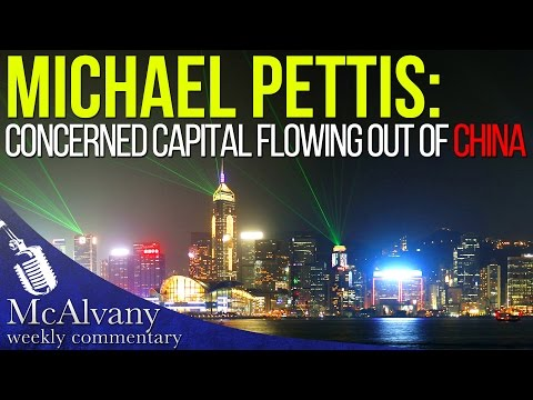 Michael Pettis - Concerned Capital flowing out of China | McAlvany Commentary 2016