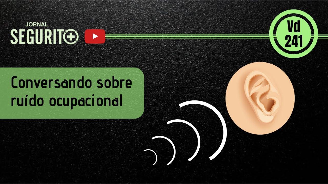 Conversando sobre ruído ocupacional