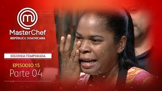 MasterChef República Dominicana | Espisodio 15 | Parte 4 | Temporada 2