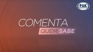 Eliminação do Corinthians, dança dos técnicos e Brasileiro Feminino - Comenta Quem Sabe - Completo