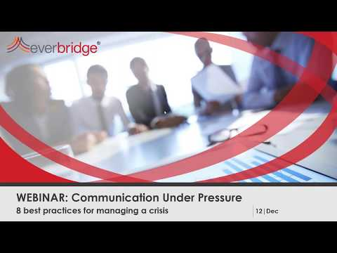 Communication Under Pressure; 8 best practices for managing a crisis