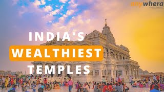 Temples In India That Are Richer Than Many Countries | Anywhera