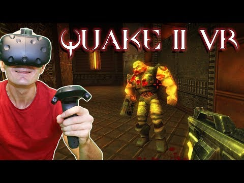 PLAY QUAKE II IN VIRTUAL REALITY ON HTC VIVE & OCULUS RIFT | Quake 2 VR MOD Gameplay