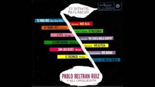 Pablo Beltran Ruiz - Oye Negra  (1964)