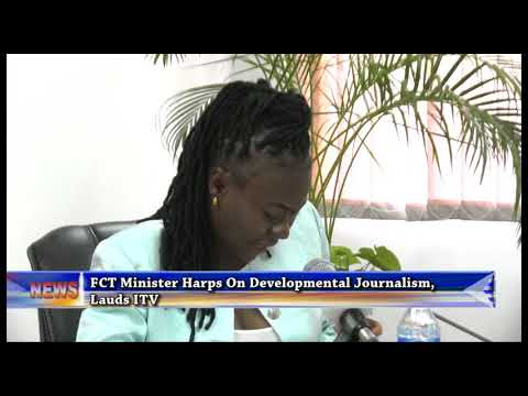 FCT Minister Harps On Developmental Journalism, Lauds ITV