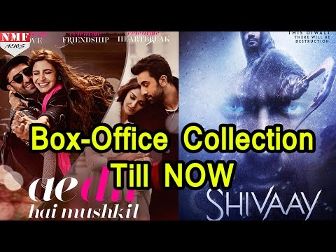 Box- Office Collection Of Ae Dil Hai Mushkil Vs Shivaay | Till Now